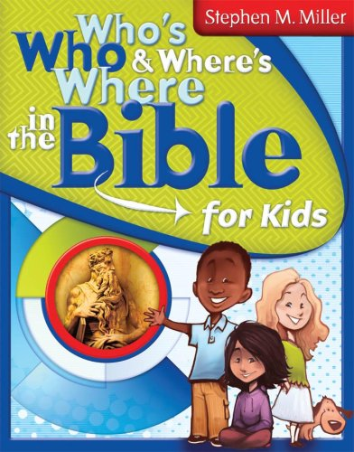 9781597892278: Who's Who and Where's Where in the Bible for Kids