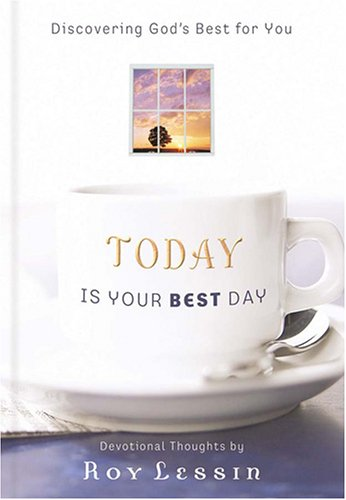 9781597892322: Today Is Your Best Day