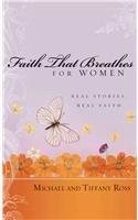 9781597892414: Faith That Breathes for Women