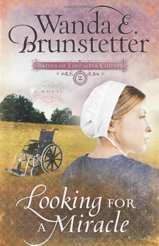9781597892995: Looking for a Miracle (Brides of Lancaster County #2)