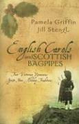 English Carols and Scottish Bagpipes: Brunstetter, Wanda E.;Stengl, Jill