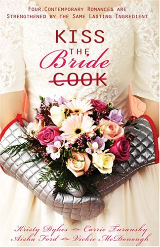 9781597893534: Kiss the Bride: Angel Food / Just Desserts / A Recipe for Romance / Tea for Two (Heartsong Novella Collection)