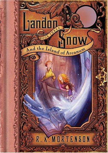 9781597893589: Landon Snow and the Island of Arcanum (Landon Snow, Book 3)