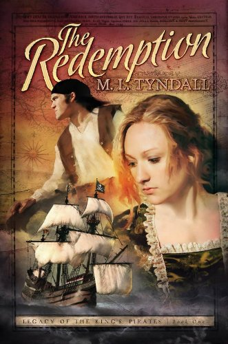 Redemption 01 Legacy Of The Kings Pirate: M L Tyndall