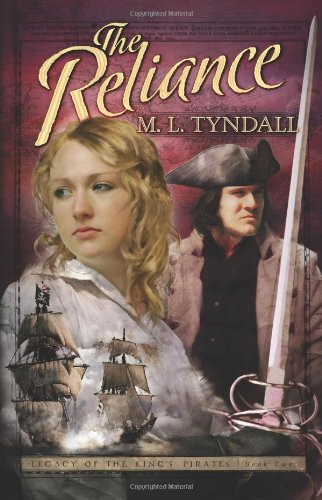 The Reliance (Legacy of the Kings Pirates): M L Tyndall