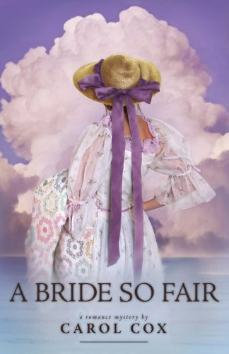 A Bride So Fair: A Fair to: Cox, Carol