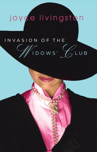 9781597895088: Invasion of the Widows' Club (The Widows' Club Series, No. 2 / Truly Yours Romance Club, No. 11)