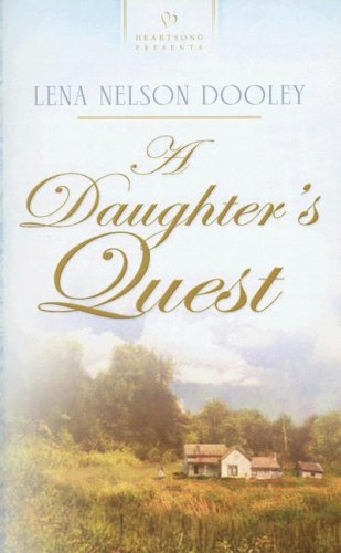 A Daughters Quest (Iowa Historical Series, Book 1) (Heartsong Presents #724)