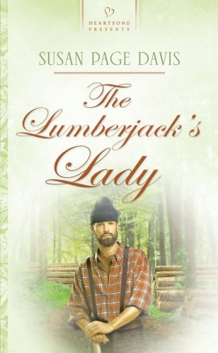 The Lumberjack's Lady (Maine Brides, Book 3): Susan Page Davis