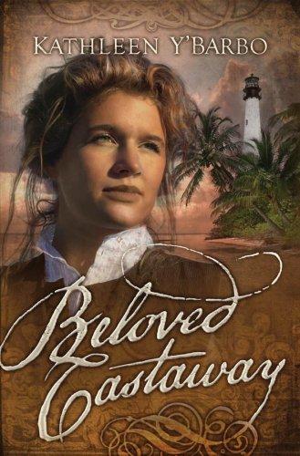 Beloved Castaway: Fairweather Keys Series #1 (Truly: Kathleen Y'Barbo