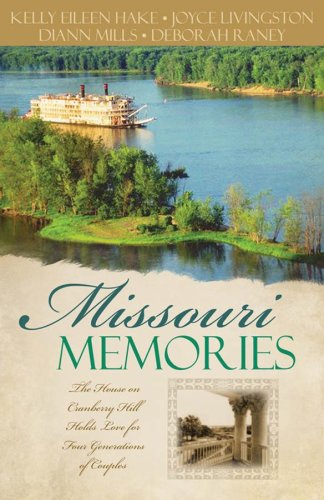 Missouri Memories: Beyond the Memories/The Pretend Family/Finishing: Mills, DiAnn; Livingston,