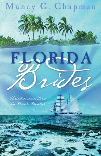 Florida Brides: Margaret's Quest/Red Hills Stranger/The Way Home (Heartsong Novella ...