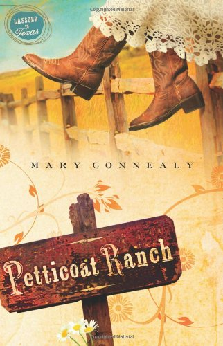 9781597896474: Petticoat Ranch (Lassoed in Texas, Book 1)