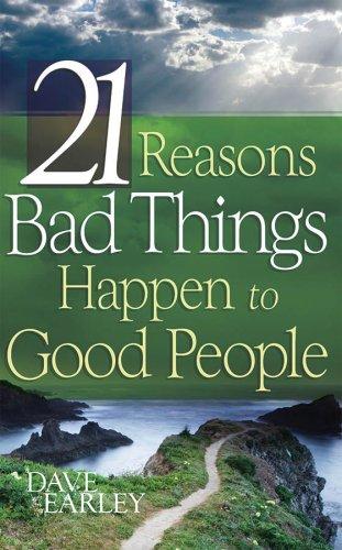 9781597896610: 21 REASONS BAD THINGS HAPPEN TO GOOD PEOPLE (Barbour Value Tradepaper)