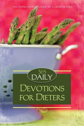 365 DAILY DEVOTIONS FOR DIETERS: Dick, Dan