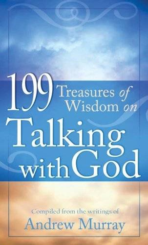 9781597896955: 199 Treasures Of Wisdom On Talking With God (Value Books)