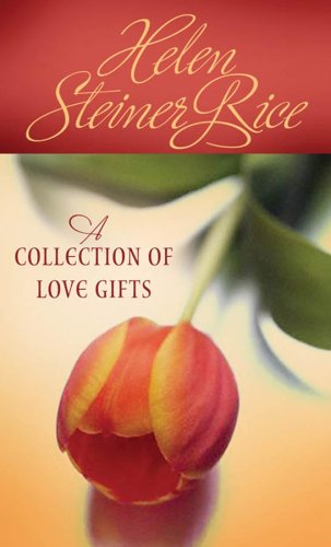 A Collection of Love Gifts (VALUE BOOKS): Foundation, Helen Steiner