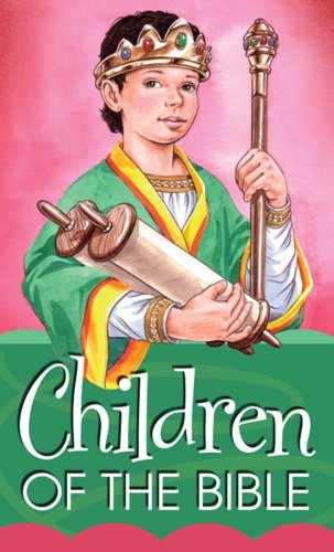 9781597897051: Children Of The Bible (VALUE BOOKS)