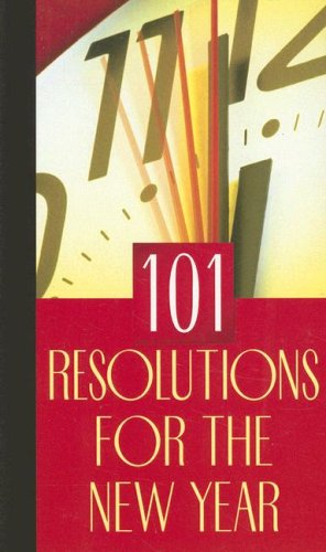 101 Resolutions For The New Year: Hale, Nancy Walker