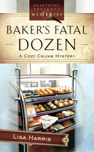 9781597897129: Baker's Fatal Dozen: Cozy Crumb Mystery Series #2