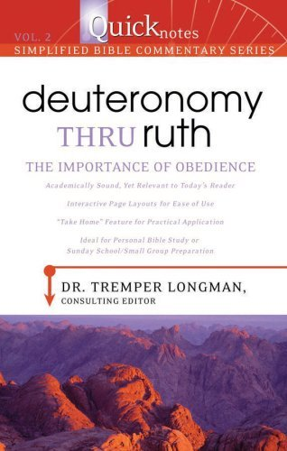 Deuteronomy Thru Ruth: the Importance of Obedience: Dr. Tremper Longman