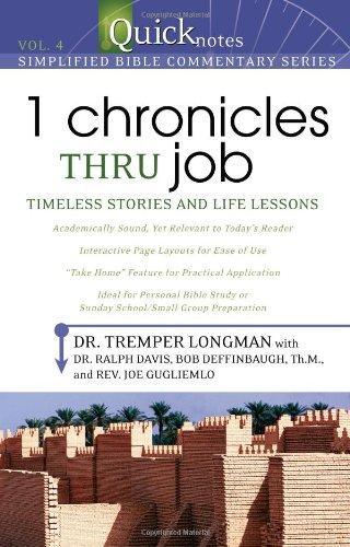 1 Chronicles thru Job: Timeless Stories and: Dr. Tremper Longman