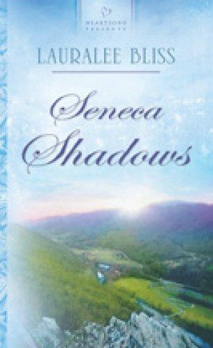 9781597897815: Seneca Shadows (Historical Span Series #1) (Heartsong Presents #783)