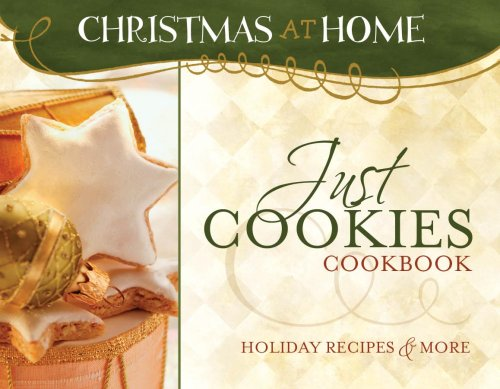 9781597898003: JUST COOKIES COOKBOOK (Christmas at Home)