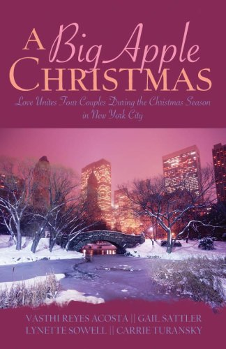 9781597898195: A Big Apple Christmas: Moonlight and Mistletoe/Shopping for Love/Where the Love Light Gleams/Gifts from the Magi (Inspirational Christmas Romance Collection)