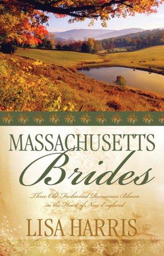 9781597898430: Massachusetts Brides: Michaela's Choice/Rebecca's Heart/Adam's Bride (Heartsong Novella Collection)