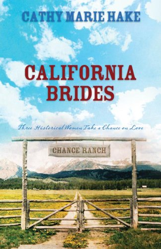 California Brides: Handful of Flowers/Bridal Veil/No Buttons or Beaux (Heartsong Novella ...