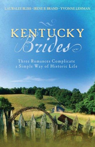 9781597898508: Kentucky Brides: Into the Deep/Where the River Flows/Moving the Mountain (Heartsong Novella Collection)