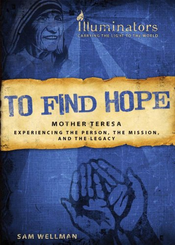 9781597898560: TO FIND HOPE - MOTHER TERESA