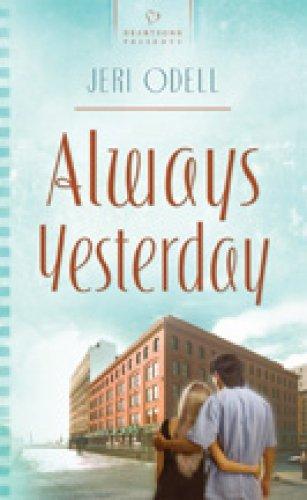 9781597898683: Always Yesterday: Cooper Siblings Trilogy #1 (Heartsong Presents #781)