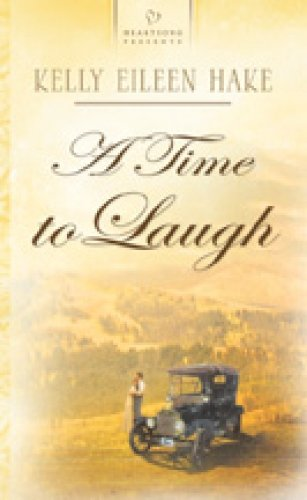 A Time to Laugh (Montana Territory Series: Hake, Kelly Eileen