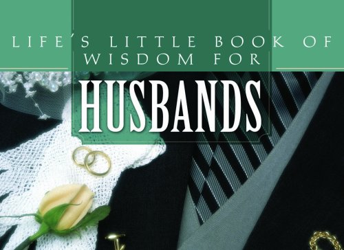 9781597899581: Life's Little Book Of Wisdom For Husbands
