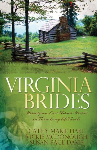 Virginia Brides: Spoke of Love/Spinning Out of: Cathy Marie Hake,