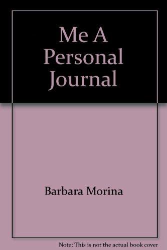 Me A Personal Journal: Barbara Morina