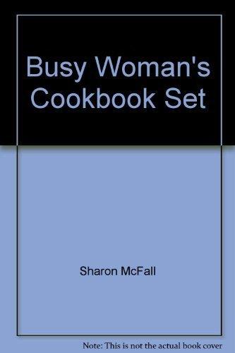 Busy Woman's Cookbook Set: Gene McFall, Sharon McFall