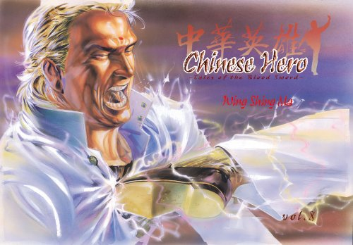 9781597961493: Chinese Hero Volume 8: Tales Of The Blood Sword (Chinese Hero: Tales of the Blood Sword)