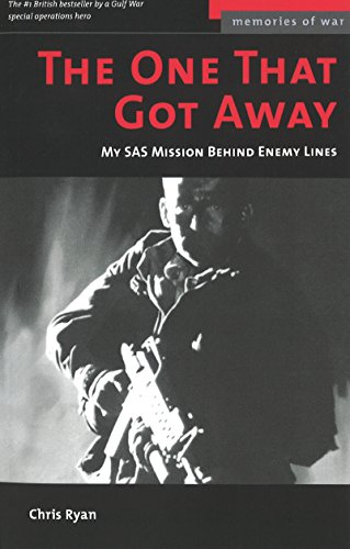 9781597970082: The One That Got Away: My SAS Mission Behind Iraqi Lines (Potomac's Memories of War)