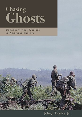 9781597970150: Chasing Ghosts: Unconventional Warfare in American History