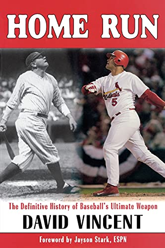 9781597970365: Home Run: The Definitive History of Baseball's Ultimate Weapon