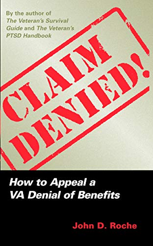 9781597971164: Claim Denied!: How to Appeal a VA Denial of Benefits