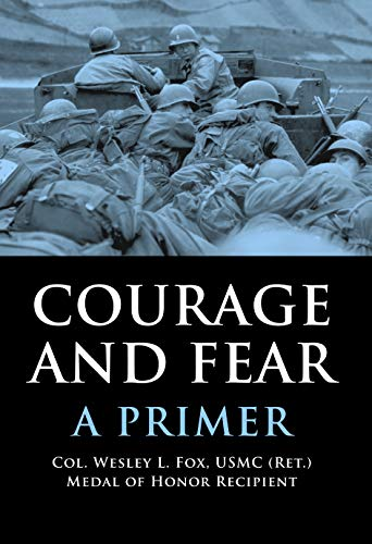 9781597971195: Courage and Fear: A Primer