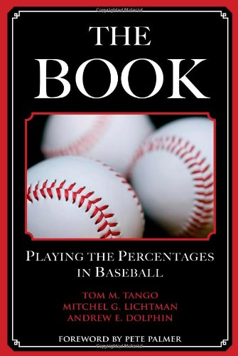 9781597971294: The Book: Playing the Percentages in Baseball