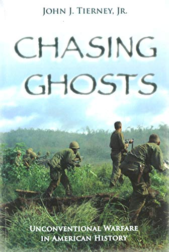 9781597971560: Chasing Ghosts: Unconventional Warfare in American History