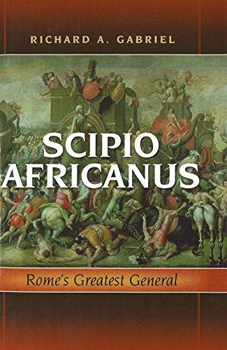 9781597972055: Scipio Africanus: Rome's Greatest General