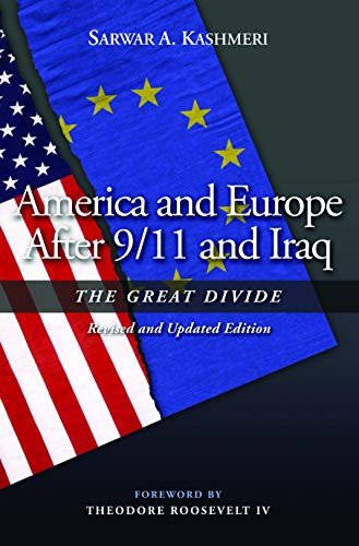 9781597972215: America and Europe After 9/11 and Iraq: The Great Divide, Revised and Updated Edition