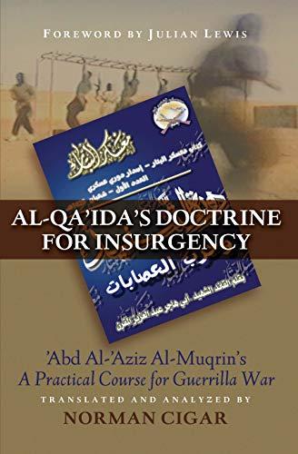 9781597972529: Al-Qa'ida's Doctrine for Insurgency: Abd al-Aziz al-Muqrin's